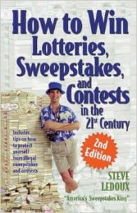 How To Win Lotteries, Sweepstakes and Contests In The 21st Century